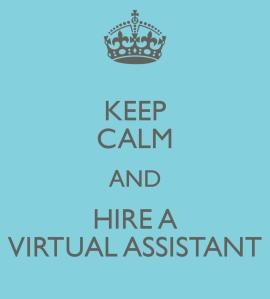 Keep Calm & Hire a Virtual Assistant